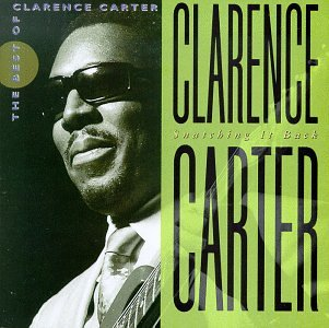 Snatching it Back: The Best of Clarence Carter