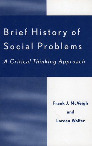 Brief History of Social Problems: A Critical Thinking Approach