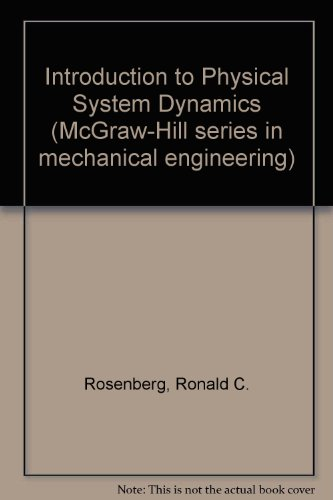 Introduction to Physical System Dynamics (McGraw-Hill series in mechanical engineering)