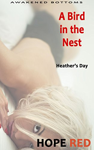 Download for free A Bird in the Nest: Heather's Day