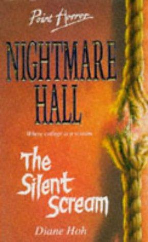 A Silent Scream (Point Horror Nightmare Hall)