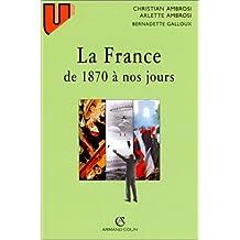 FRANCE DE 1870 A NOS JOURS 7EME EDITION