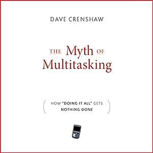The Myth of Multitasking Audiobook