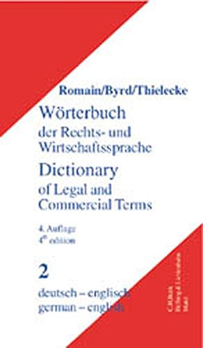 Dictionary of Legal and Commercial Term: German English/Worterbuch Der Rechts Und Wirtschaftssprache, Part Teil II: Deutsch Englisch pdf