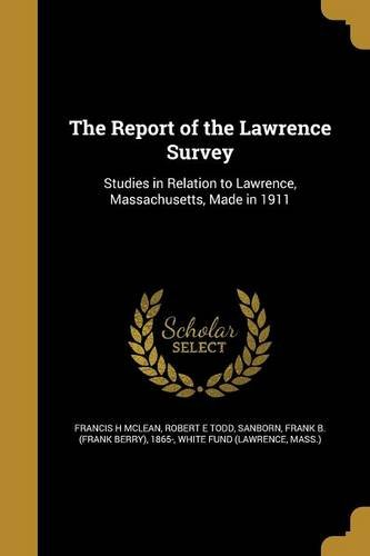 The Report of the Lawrence Survey