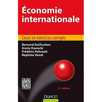 Économie internationale - 8e éd - Cours et exercices corrigés
