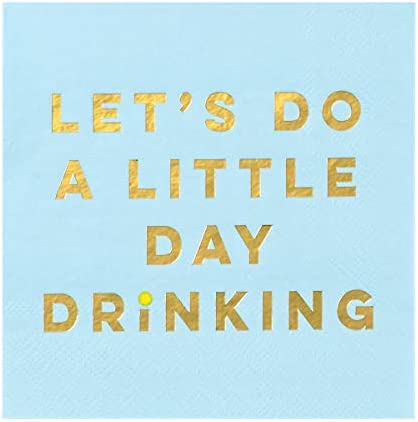 X&O Paper Goods Blue ''Let's Do A Little Day Drinking'' Paper Cocktail Napkins, 20pc, 5.5'' x 5.5''