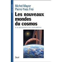 Nouveaux mondes du cosmos (Les): A la découverte des exoplanètes