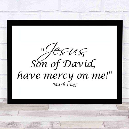 cupGTR :) Bible Wall Art-Perfect Christian Gift - with Frame - Size14x11in -Mark 1047 Jesus, Son of David, Have Mercy on Me
