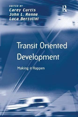Transit Oriented Development: Making it Happen (Transport and Mobility) (Transit Oriented Development compare prices)