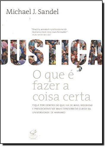 Justiça. O Que E Fazer A Coisa Certa