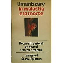 Umanizzare la malattia e la morte. Documenti pastorali dei vescovi francesi e tedeschi