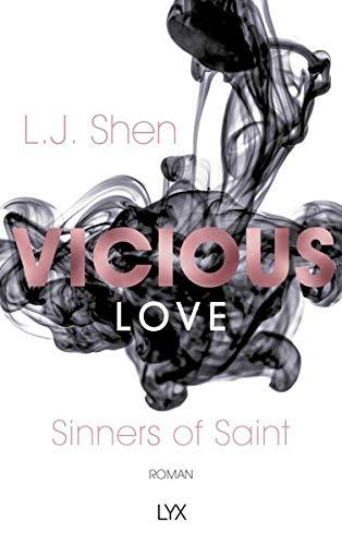 Vicious Love (Sinners of Saint, Band 1) Broschiert – 27. April 2018 L. J. Shen Patricia Woitynek LYX 3736306865