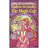 The Magic Cup, Andrew M. Greeley, 0446349038