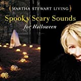 Martha Stewart Living: Spooky Scary Sounds For