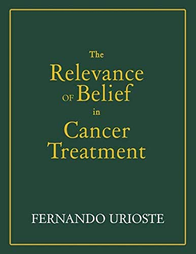 The Relevance of Belief in Cancer Treatment