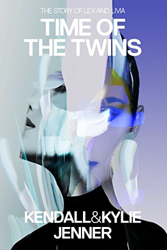Time Of The Twins  The Story Of Lex And Livia