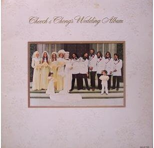 Cheech & Chong's Wedding Album