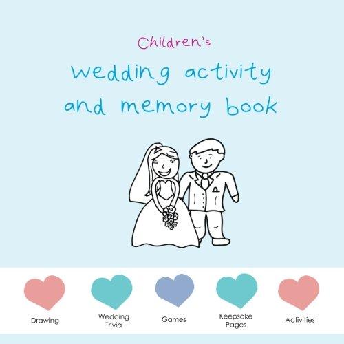 Children's Wedding Activity and Memory Book - blue edition: wedding puzzles, wedding activities, wedding games, wedding memory pages... (Children's Wedding Activity and Memory Books) -