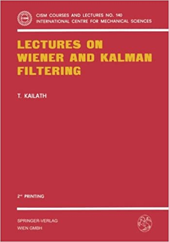 Lectures on Wiener and Kalman Filtering (CISM International Centre for Mechanical Sciences)