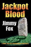 Jackpot Blood, Jimmy Fox, 0595662161