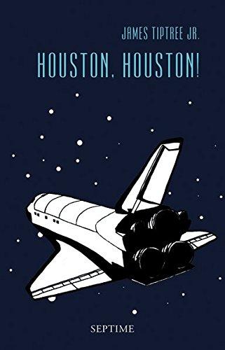 Houston, Houston!: Sämtliche Erzählungen, Band 3