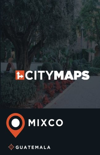 City Maps Mixco Guatemala pdf epub