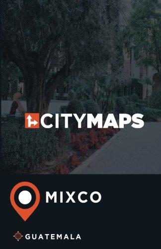 Download City Maps Mixco Guatemala pdf epub