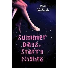 By Vikki Vansickle - Summer Days, Starry Nights