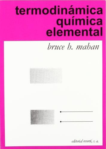Libro : Termodinámica química elemental  - Mahan, Bruce H.