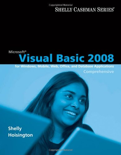 Microsoft Visual Basic 2008: Comprehensive Concepts and Techniques (Available Titles Skills Assessment Manager (SAM) - O