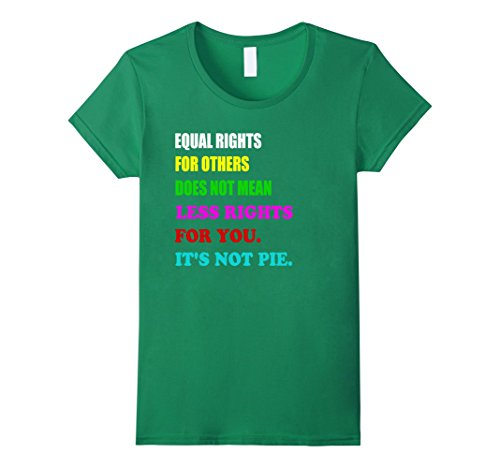 womens-equal-rights-for-others-does-not-mean-less-rights-t-shirt-small-kelly-green