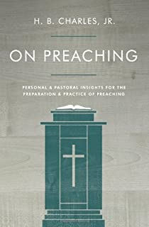 On Preaching Personal Pastoral Insights For The Preparation Practice Of