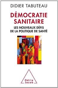 La démocratie sanitaire par Didier Tabuteau