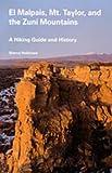El Malpais, Mt. Taylor and Zuni Mountains, Sherry Robinson, 0826315275