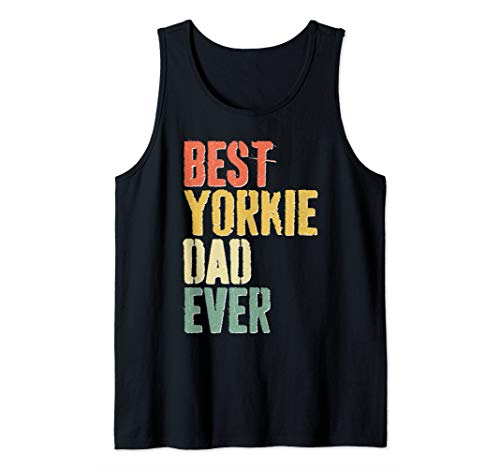 Tank Top Doggie T-shirt - Mens Best Yorkie Dad Ever T-Shirt Dog Lover Father's Day Gift Tank Top