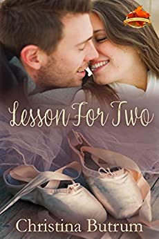 Lesson for Two (A Maple Glen Romance Book 5) by [Butrum, Christina]