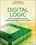 Digital Logic: With an Introduction to Verilog and