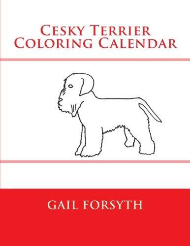 Read Online Cesky Terrier Coloring Calendar ebook