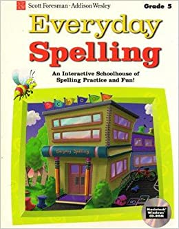 Scott foresman everyday spelling grade 5 an interactive schoolhouse scott foresman everyday spelling grade 5 an interactive schoolhouse of spelling practice and fun 9780673301499 amazon books fandeluxe Images