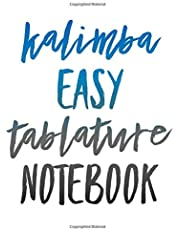 """Kalimba Easy Tableture Notebook: Blank 1.5 x 1.5 cm / 0.59"""" x 0.59"""" squares (13 across by 16 down), 120 Pages Easy Tablature for Kalimba Beginner Musicians"""
