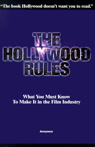 The Hollywood Rules
