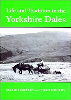 Life and Tradition in the Yorkshire Dales