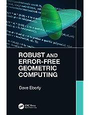 Robust and Error-Free Geometric Computing