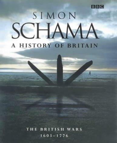 A History of Britain British Wars, 1603-1776 (Vol 2)