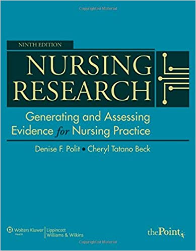 Nursing Research Generating And Assessing Evidence For