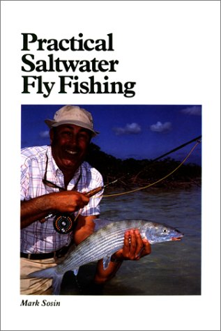 - Practical Saltwater Fly Fishing (Cortland Library Series)