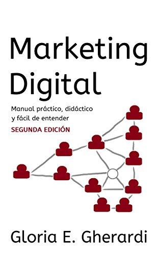 Descargar Libro Marketing Digital : Manual, Segunda Edición Gloria E. Gherardi