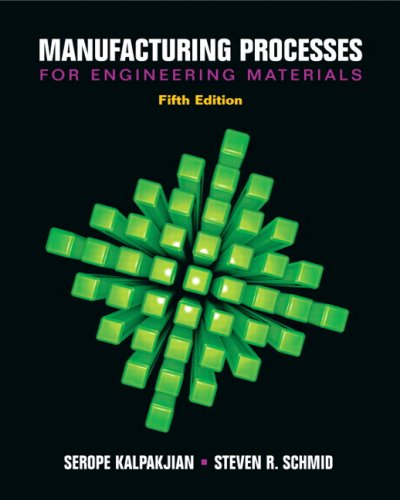 Manufacturing Processes for Engineering Materials (5th Edition), Books Central