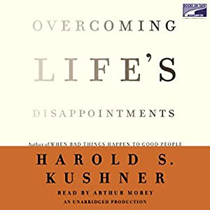 Overcoming Life's Disappointments Hörbuch
